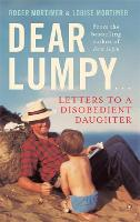 Dear Lumpy: Letters to a Disobedient...