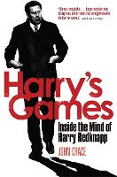 Harry's Games: Inside the Mind of...