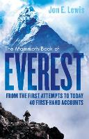 The Mammoth Book of Everest: From the...