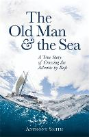 The Old Man and the Sea: A True Story...