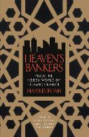 Heaven's Bankers: Inside the Hidden...