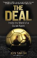 The Deal: Inside the World of a...