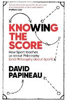 Knowing the Score: How Sport Teaches...