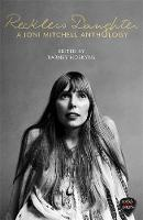 Reckless Daughter: A Joni Mitchell...