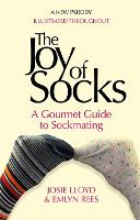 The Joy of Socks: A Gourmet Guide to...