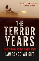 The Terror Years: From al-Qaeda to ...