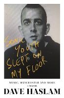 Sonic Youth Slept On My Floor: Music,...