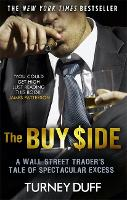 The Buy Side: A Wall Street Trader's...