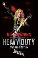 Heavy Duty: Days and Nights in Judas...