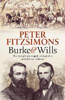 Burke and Wills: The Triumph and...