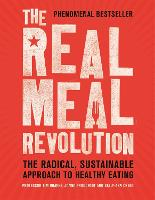 The Real Meal Revolution: The ...