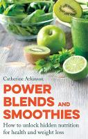 Power Blends and Smoothies: How to...