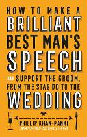 How to Make a Brilliant Best Man's...