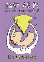 Easy as Pi: Maths Made Simple