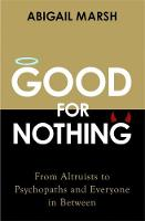 Good For Nothing: From Altruists to...