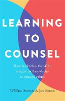 Learning To Counsel, 4th Edition: How...