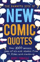 The Mammoth Book of New Comic Quotes:...