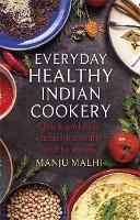 Everyday Healthy Indian Cookery: ...