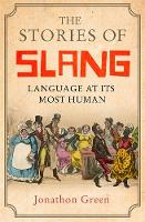 The Stories of Slang: Language at its...