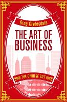 The Art of Business: How the Chinese...