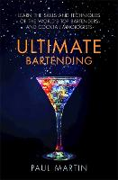 Ultimate Bartending: Learn the skills...
