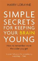 Simple Secrets for Keeping Your Brain...