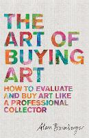 The Art of Buying Art: How to ...