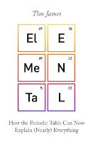 Elemental: How the Periodic Table Can...