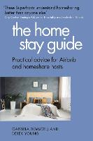 The Home Stay Guide: Practical advice...