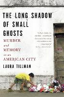 The Long Shadow of Small Ghosts:...