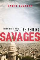 Savages: The Wedding