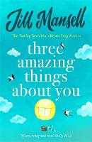 Three Amazing Things About You: A...