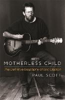 Motherless Child: The Definitive...