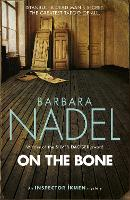On the Bone (Inspector Ikmen Mystery...