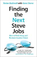 Finding the Next Steve Jobs: How to...