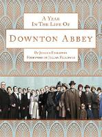 A Year in the Life of Downton Abbey...