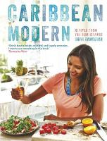 Caribbean Modern: Recipes from the ...