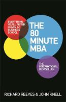 The 80 Minute MBA: Everything You'll...