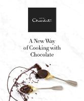 Hotel Chocolat: A New Way of Cooking...