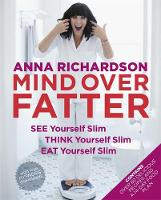 Mind Over Fatter: See Yourself Slim,...
