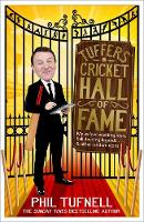 Tuffers' Cricket Hall of Fame: My...