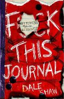 F**K This Journal: Betterness Through...