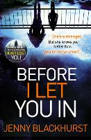 Before I Let You in: Thrilling...