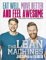 The Lean Machines: Eat Well, Move...