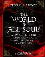 The World of All Souls: A Complete...