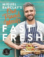 Miguel Barclay's Fast & Fresh One...