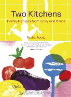 Two Kitchens: Family Recipes from...