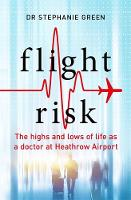 Flight Risk: The Highs and Lows of...