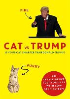 Cat vs Trump: An intelligence test ...