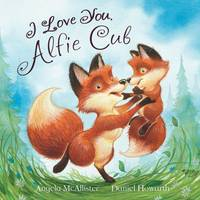 I Love You, Alfie Cub (Picture Story...